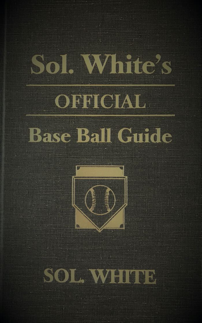 Cover of Sol White's Official Base Ball Guide